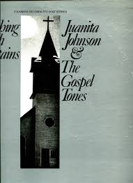 JUANITA JOHNSON & THE GOSPEL TONES - JUANITA JOHNSON & THE GOSPEL ...