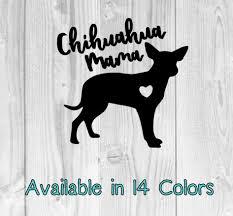 Dog Mom Sticker Chihuahua Mama Dog Mom Decal Chihuahua Gift Dog Lover Dog Mom Sticker Dog Mom Car Decal Dog Mama Chihuahua Gifts Dog Decals Dog Mom