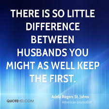 Adela Rogers St. Johns Husband Quotes | QuoteHD