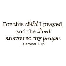 Child I Prayed Vinyl Wall Decal