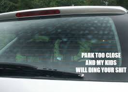 Park Too Close And My Kids Will Ding By Rusty Cowgirl Glitter On