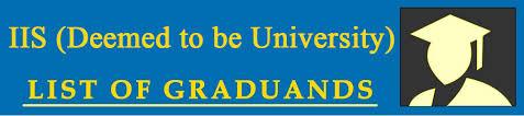 List of Graduands | IIS (Deemed to be University),Jaipur