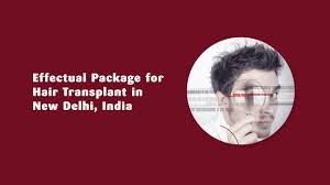 effectual package for hair transplant