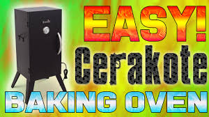 easy diy cerakote baking oven
