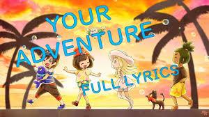Your Adventure (Full Lyrics) - Taiiku Okazaki |