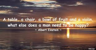 a table a chair a bowl of fruit and a violin quotes
