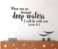 Go Through Deep Waters Isaiah 43 2 Christian Vinyl Wall Decal Etsy