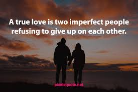 true love quotes you should say to your love quotes