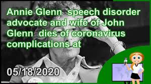 Annie Glenn speech disorder advocate and wife of John Glenn dies ...