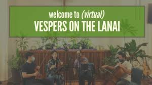 Vespers on the Lanai June 12th 2020 featuring Mana Music Quartet - YouTube