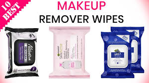 10 best makeup remover wipes 2020 for