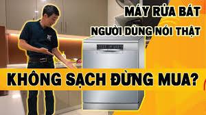 Máy rửa bát Bosch người dùng review, máy rửa bát có sạch không ...