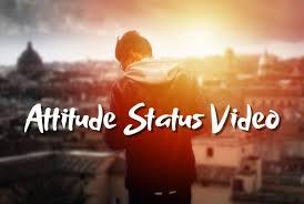 attitude status video for whatsapp attitude status video