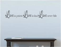 Love Is Patient Love Is Kind Love Never Fails Wall Decal Love Is Patient Wall Decals Vinyl Wall Decals