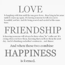 love and friendship equals happiness best quotes worthy words