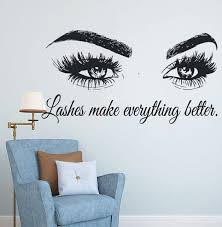 Wall Art Sticker Eyelashes Lashes Extensions Wall Decal Beauty Salon Quote Wall Decor Eye Eyebrows Make Up Vi Beauty Salon Decor Salon Quotes Wall Decor Quotes