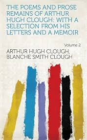 Amazon.com: The Poems and Prose Remains of Arthur Hugh Clough ...