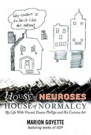 House of Neuroses / House of Normalcy: My Life With Vincent Duane ...