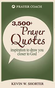 prayer quotes inspiration to draw you closer to god kindle