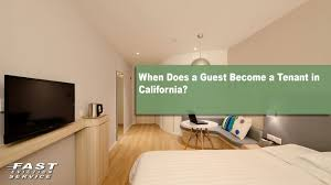 guest become a tenant in california