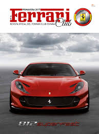 Ferrari Club Primavera 2017 By Editorial Mic Issuu