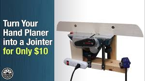 Turn Your Hand Planer Into A Jointer For Only 10 Youtube