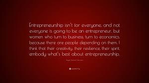 "gayle tzemach lemmon quote ""entrepreneurship isn t for everyone"