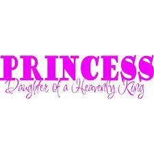 Custom Wall Decal Princess Daughter Of A Heavenly King Quotes Kids Girls Bed Room 8 X26 Vinyl Wall Sticker Walmart Com Walmart Com
