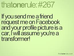 if you send me a friend request me on facebook and your profile