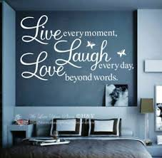 Wall Quote Vinyl Decal Live Every Moment Laugh Every Day Love Beyond Words Au Ebay