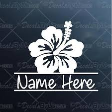 Hibiscus Flower With Name Decal Hibiscus Flower With Name Car Sticker Best Prices