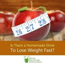 homemade drinks to lose weight fast