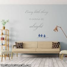 Every Little Thing Is Gonna Be Alright Bob Marley Three Little Birds Simple Stencil Wall Quote Decal Sticker
