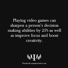 hah who says video games are bad for you gamer quotes