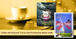 Coffee with God | Melisa A. Smith Books