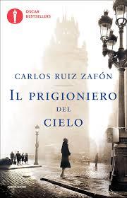 Il prigioniero del cielo eBook di Carlos Ruiz Zafón ...