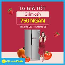 Tủ Lạnh LG Ưu Đãi Lớn Tháng 3 💥💥 GIẢM... - Điện máy XANH  (dienmayxanh.com)