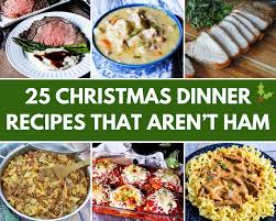 25 Christmas Dinner Recipes That Aren't ...