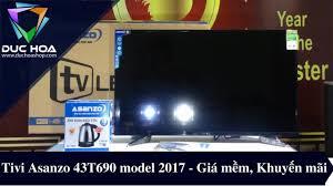 Tivi Asanzo 43inch 43T690 Giá: 5.800.000đ - Giới thiệu dòng Tivi ...