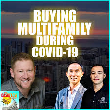 CP17: Buying Multifamily during COVID-19 with Adam Adams - Podcast.co