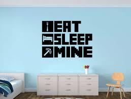 Eat Sleep Mine Gamer Wall Decal Gamer Room Wall Word Factory Design