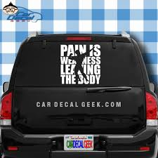 Pain Is Weakness Leaving The Body Bodybuilder Decal Sticker