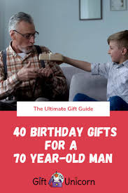 40 unique birthday gift ideas for a 70