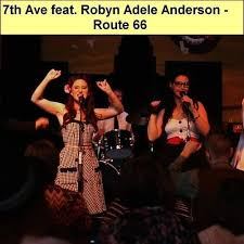 ROBYN ADELE ANDERSON - 7th Ave - Route 66 (Feat. Robyn Adele ...