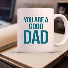 Jr Decal Wall Stickeryou Are A Good Dad Best Father S Gift Mug Dailymail