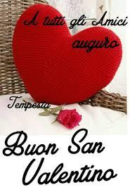 A tutti gli amici auguro Buon San Valentino