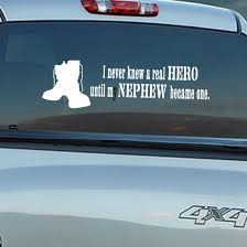 I Never Knew A Real Hero Until My Nephew Became One Soldier In Loving Memory Wall Decal Vinyl Decal Car Decal 029