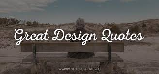 great design quotes designsphere