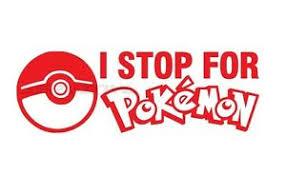 I Stop For Pokemon Go Pokeball Funny Vinyl Decal Window Sticker Ebay