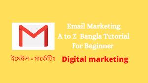 Email marketing A to Z Bangla tutorial ...